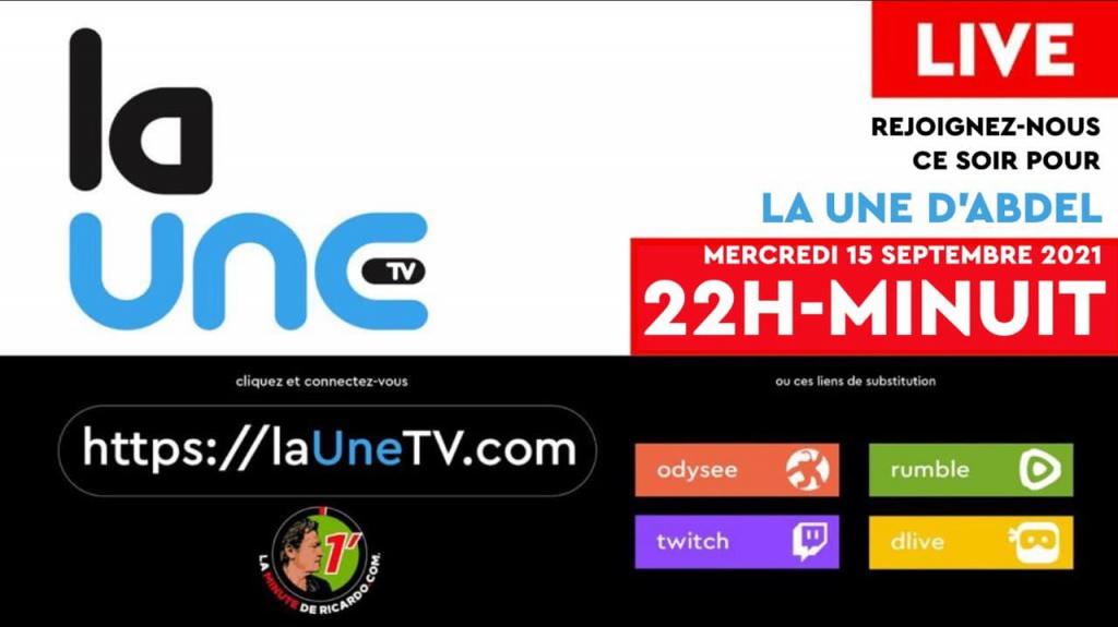 La Une d'Abdel (3ème émission) ce soir dès 22H